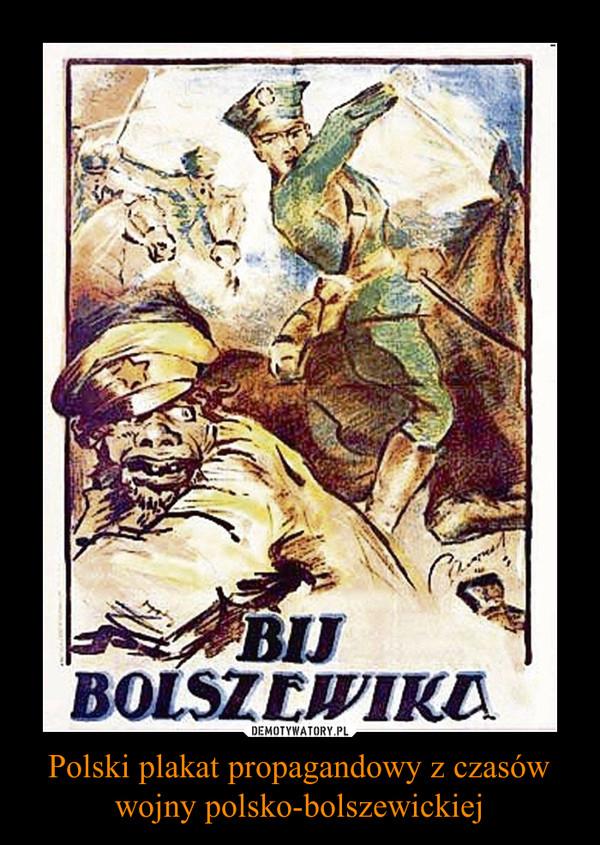 Polski Plakat Propagandowy Z Czasów Wojny Polsko
