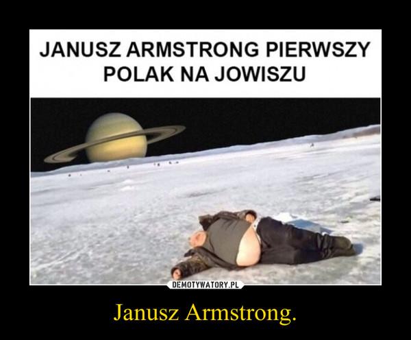 Janusz Armstrong. –