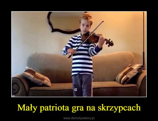 Mały patriota gra na skrzypcach –