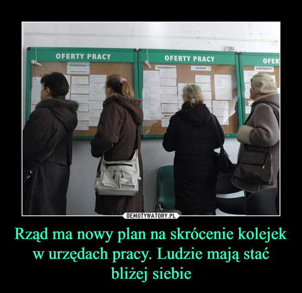 Rząd ma nowy plan na skrócenie kolejek w urzędach pracy. Ludzie mają stać bliżej siebie –