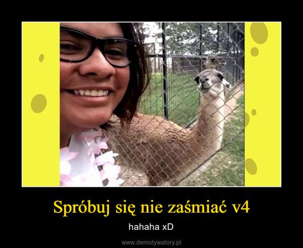 Spróbuj się nie zaśmiać v4 – hahaha xD