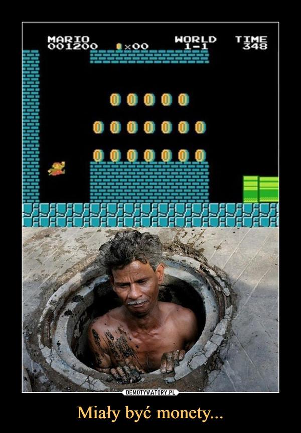 Miały być monety... –