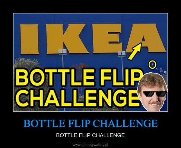 BOTTLE FLIP CHALLENGE – BOTTLE FLIP CHALLENGE