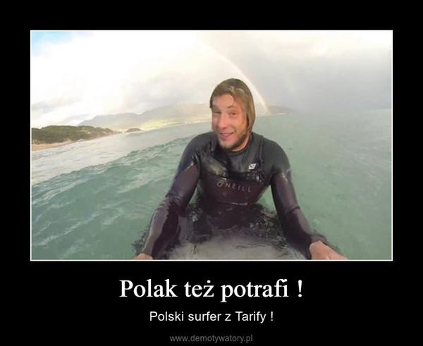 Polak też potrafi ! – Polski surfer z Tarify !