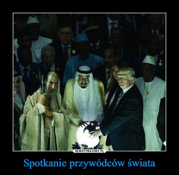 Spotkanie przywódców świata –