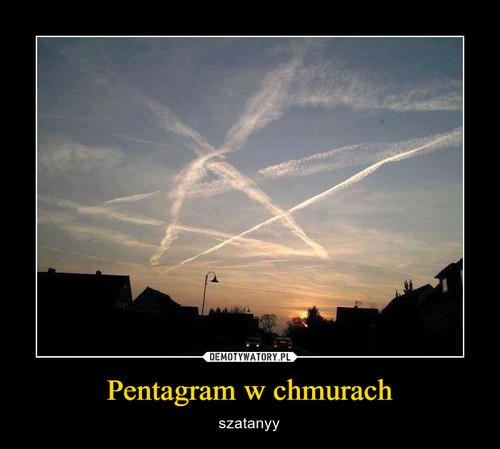 Pentagram w chmurach