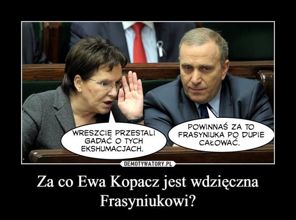 Za co Ewa Kopacz jest wdzięczna Frasyniukowi? –