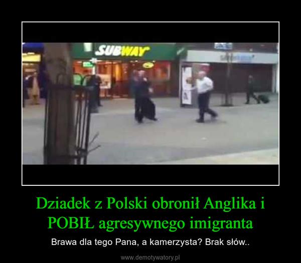 Dziadek z Polski obronił Anglika i POBIŁ agresywnego imigranta – Brawa dla tego Pana, a kamerzysta? Brak słów..