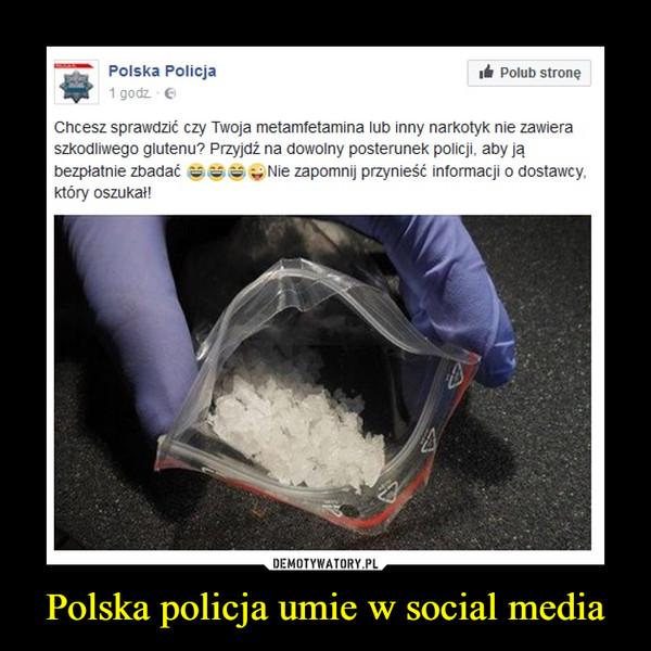 Polska policja umie w social media –