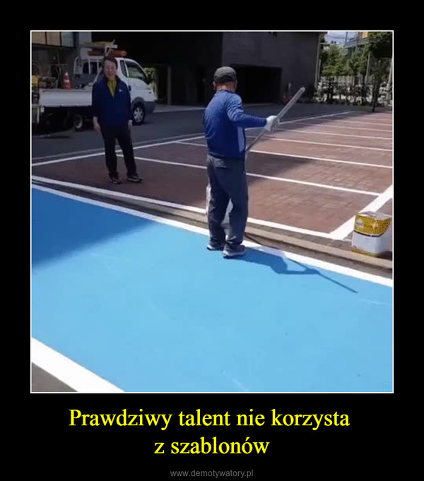 Prawdziwy talent nie korzysta z szablonów –