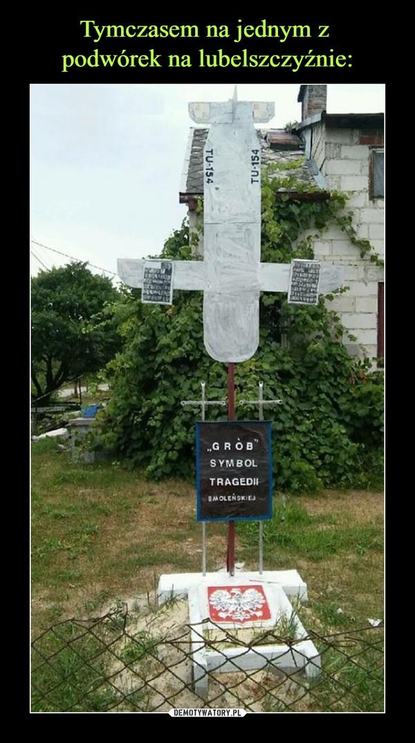 –  GRÓB SYMBOL TRAGEDII SMOLEŃSKIEJ