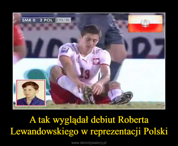 A tak wyglądał debiut Roberta Lewandowskiego w reprezentacji Polski –