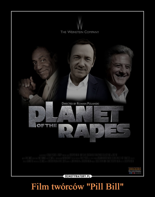 "Film twórców ""Pill Bill"" –  Planet of the rapes"