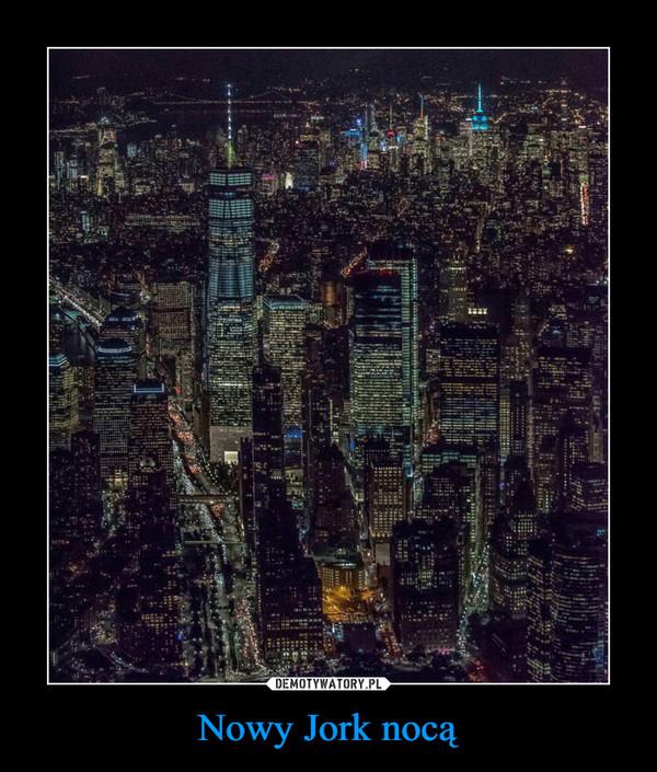 Nowy Jork nocą –