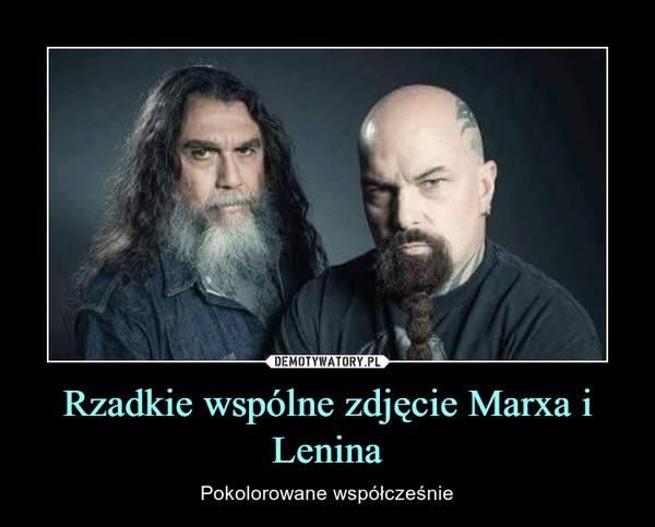Rzadkie wspólne zdjęcie Marxa i Lenina – Pokolorowane współcześnie