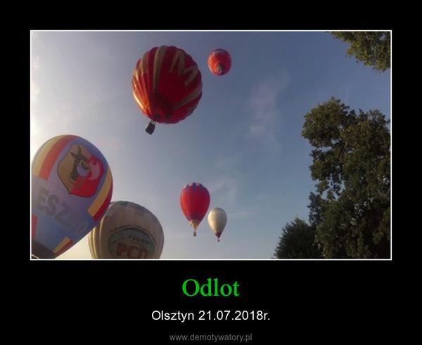Odlot – Olsztyn 21.07.2018r.