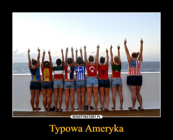 Typowa Ameryka –