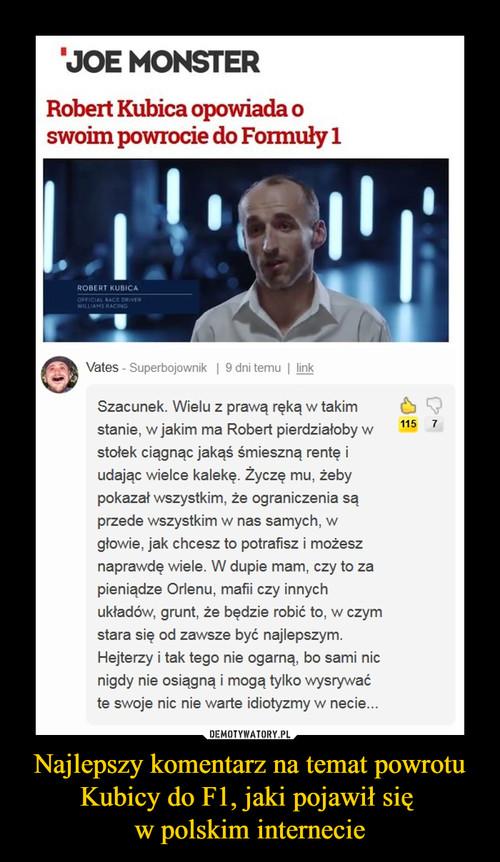 Najlepszy komentarz na temat powrotu Kubicy do F1, jaki pojawił się  w polskim internecie