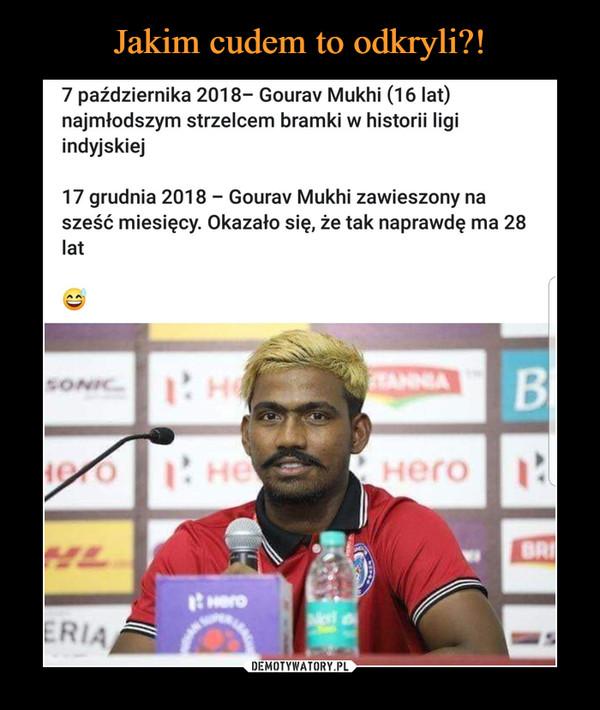 –  7 października 2018- Gourav Mukhi (16 lat) najmłodszym strzelcem bramki w historii ligi indyjskiej 17 grudnia 2018 - Gourav Mukhi zawieszony na sześć miesięcy. Okazało się, że tak naprawdę ma 28 lat