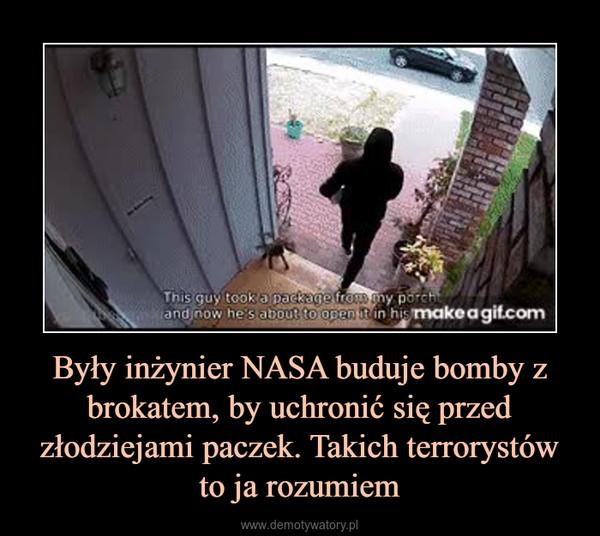 Były inżynier NASA buduje bomby z brokatem, by uchronić się przed złodziejami paczek. Takich terrorystów to ja rozumiem –