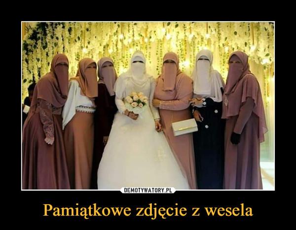 Pamiątkowe zdjęcie z wesela –