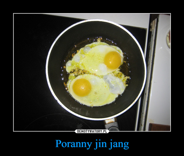 Poranny jin jang –