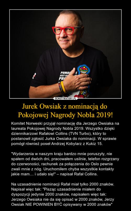 Jurek Owsiak z nominacją do  Pokojowej Nagrody Nobla 2019!