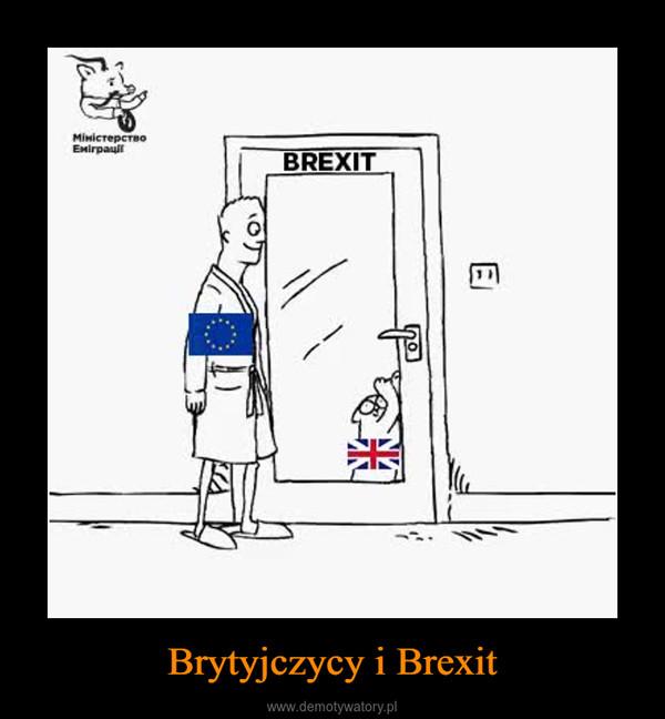 Brytyjczycy i Brexit –