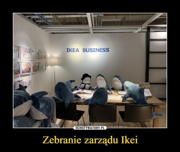 Zebranie zarządu Ikei –