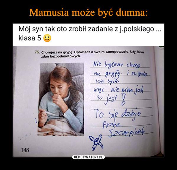 –  Mój syn tak oto zrobił zadanie z j.polskiego klasa 5