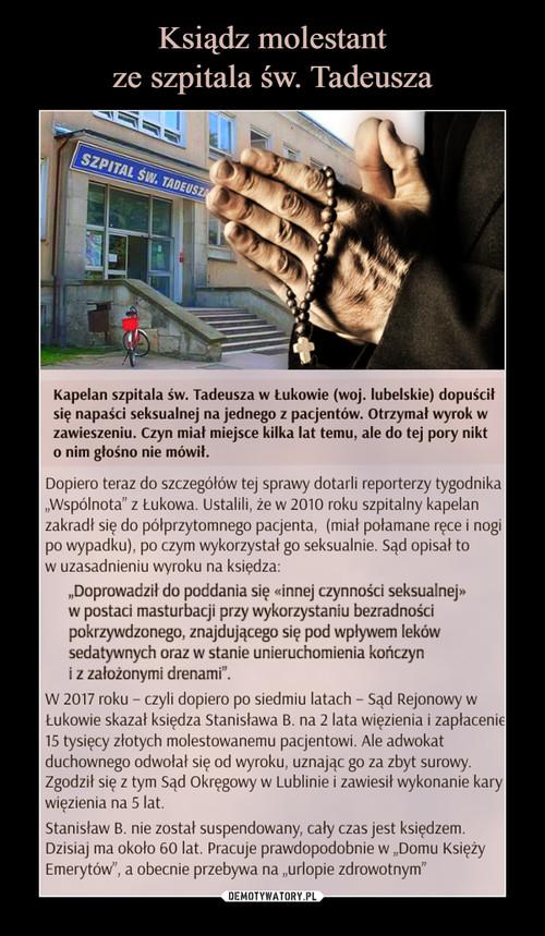 Ksiądz molestant ze szpitala św. Tadeusza