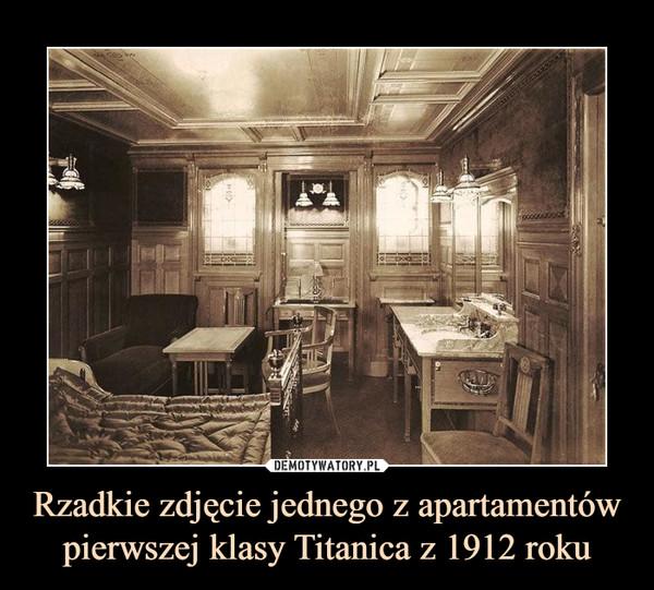Rzadkie zdjęcie jednego z apartamentów pierwszej klasy Titanica z 1912 roku –