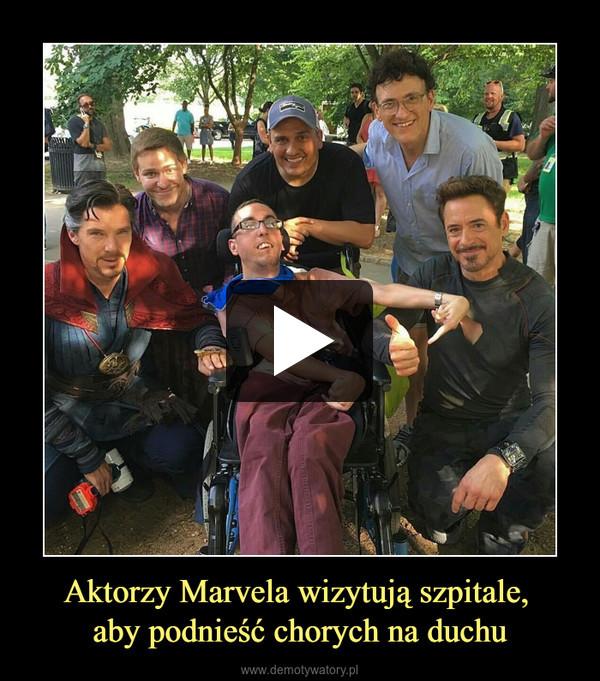 Aktorzy Marvela wizytują szpitale, aby podnieść chorych na duchu –