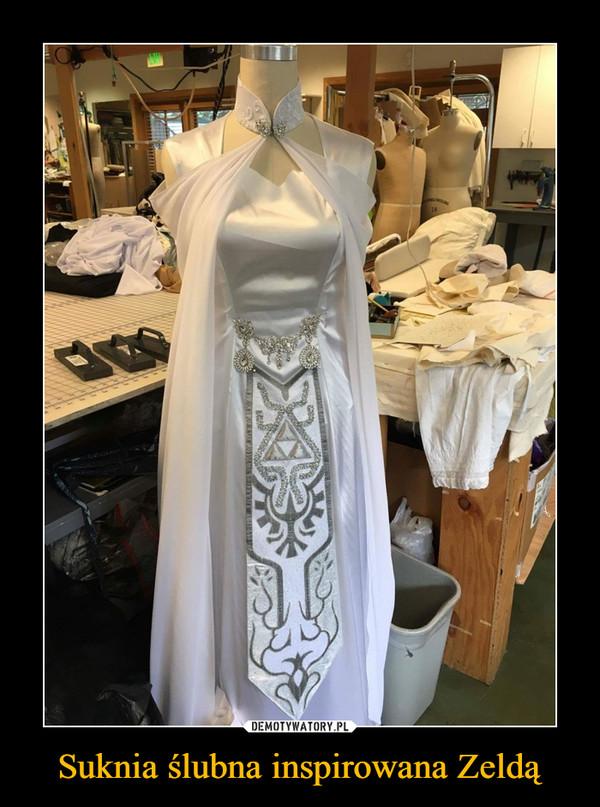 Suknia ślubna inspirowana Zeldą –