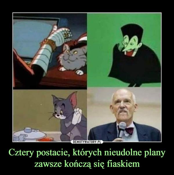 Cztery postacie, których nieudolne plany zawsze kończą się fiaskiem –