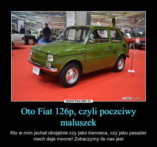 Oto Fiat 126p, czyli poczciwy maluszek