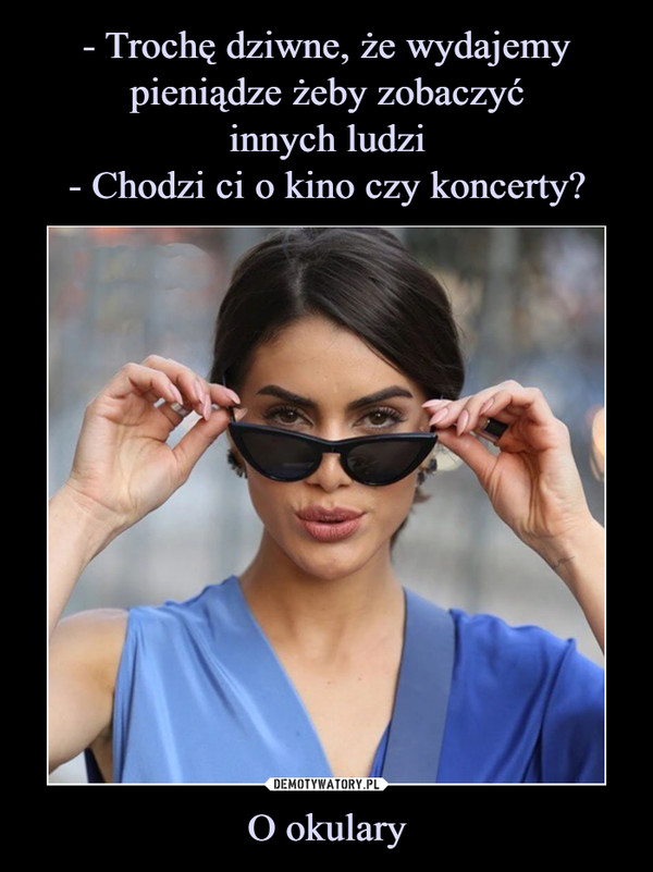 O okulary –