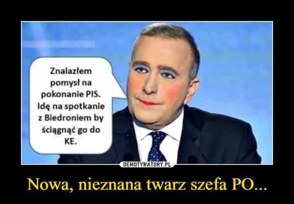 Nowa, nieznana twarz szefa PO... –