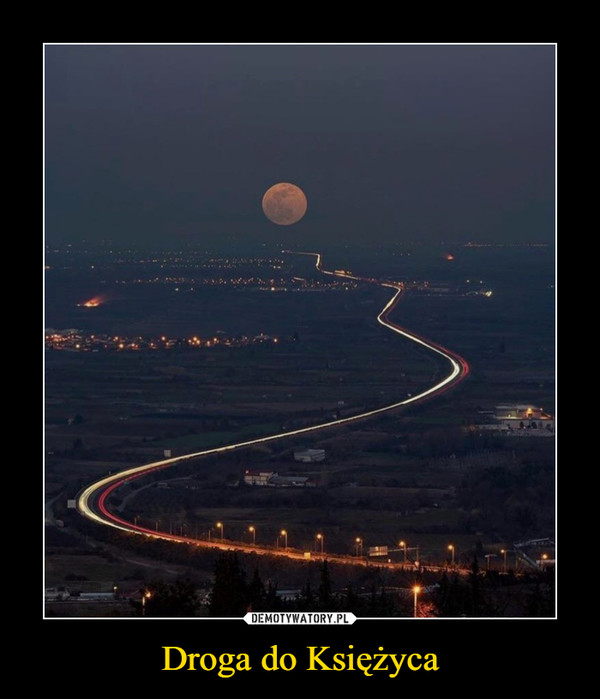 Droga do Księżyca –