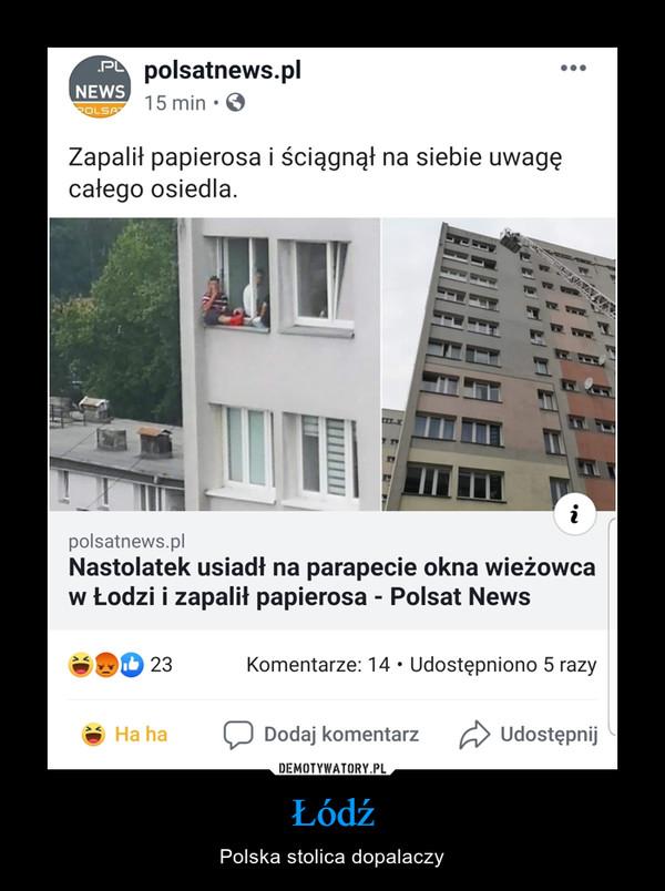 Łódź – Polska stolica dopalaczy