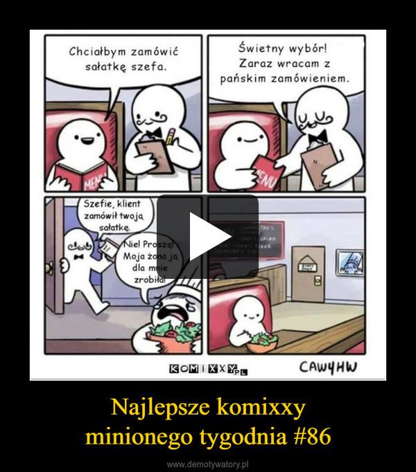 Najlepsze komixxyminionego tygodnia #86 –