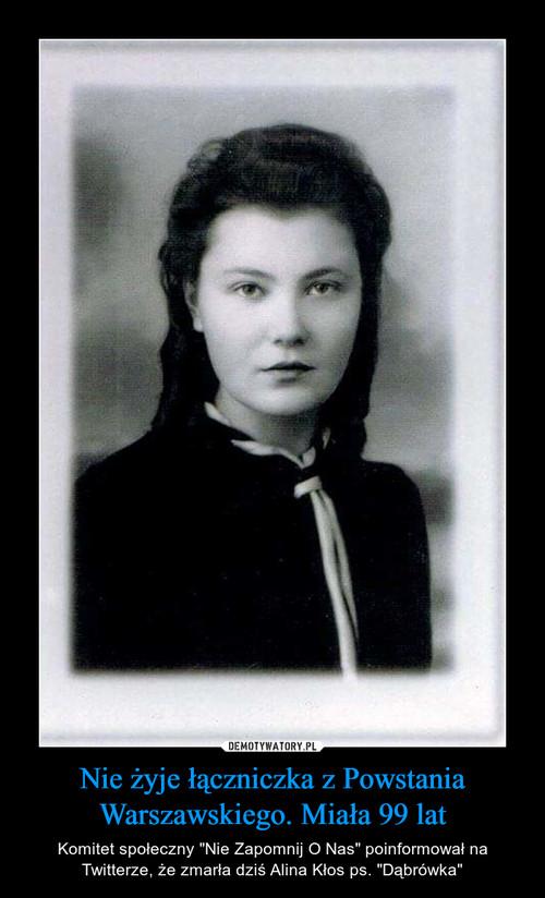 Nie żyje łączniczka z Powstania Warszawskiego. Miała 99 lat