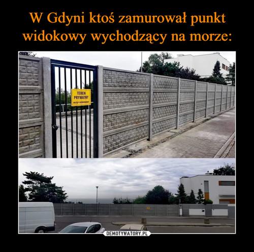 W Gdyni ktoś zamurował punkt widokowy wychodzący na morze: