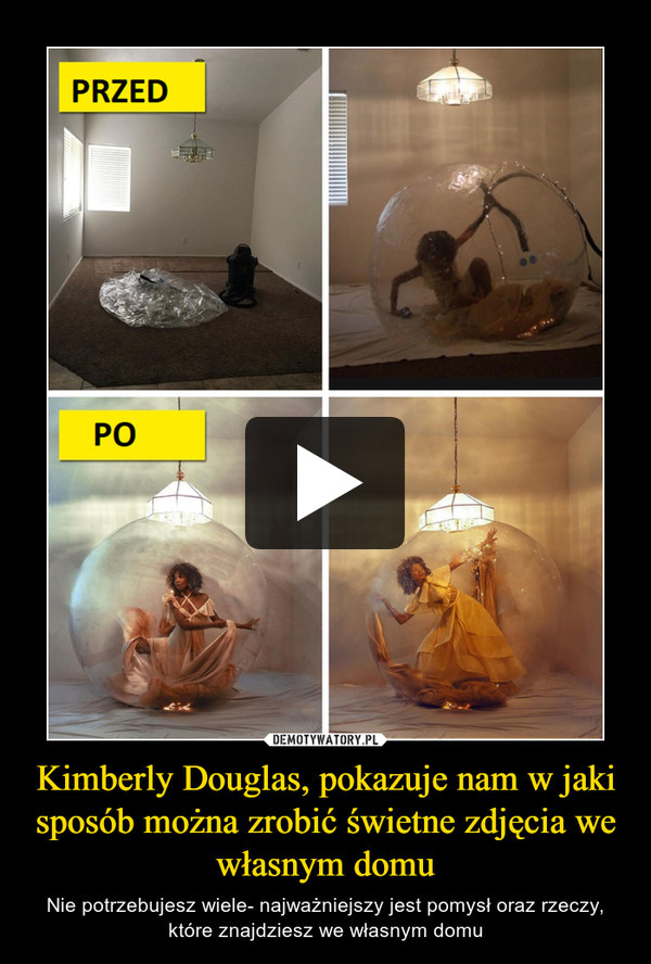 Kimberly Douglas, pokazuje nam w jaki sposób można zrobić świetne zdjęcia we własnym domu – Nie potrzebujesz wiele- najważniejszy jest pomysł oraz rzeczy, które znajdziesz we własnym domu
