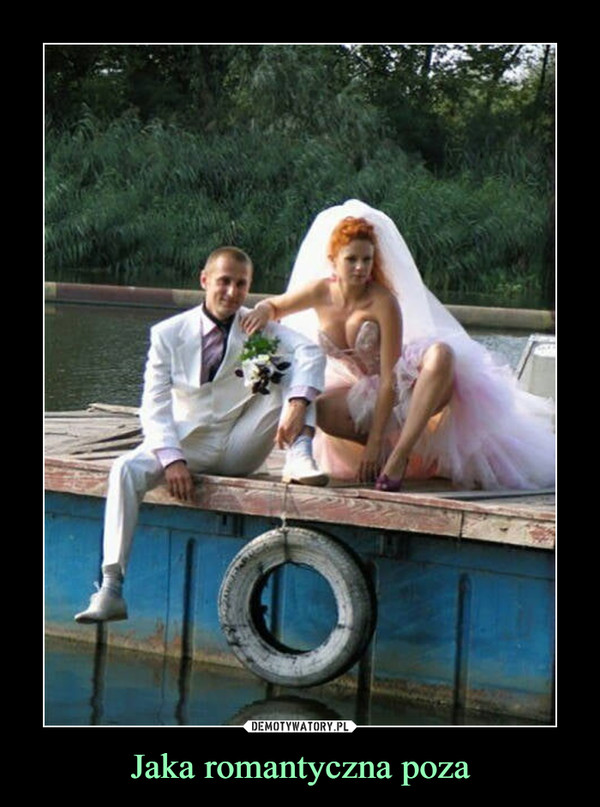 Jaka romantyczna poza –