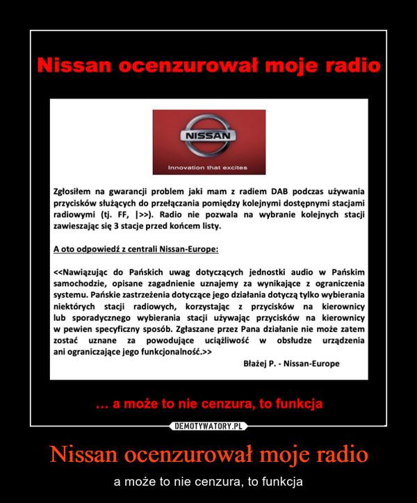 Nissan ocenzurował moje radio – a może to nie cenzura, to funkcja