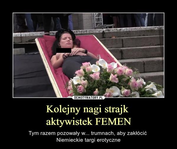 Kolejny nagi strajk aktywistek FEMEN – Tym razem pozowały w... trumnach, aby zakłócić Niemieckie targi erotyczne