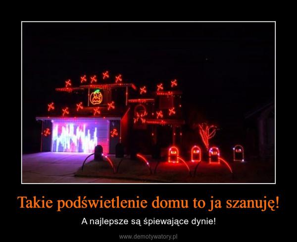 Takie podświetlenie domu to ja szanuję! – A najlepsze są śpiewające dynie!