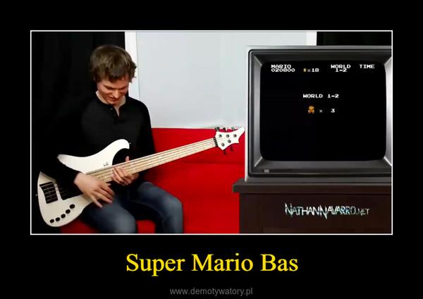 Super Mario Bas –