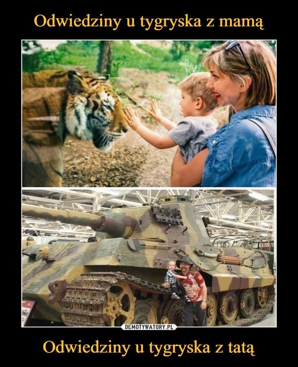 Odwiedziny u tygryska z tatą –